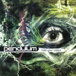 PENDULUM - HOLD YOUR COLOUR: ORIGINAL VERSION (VINYL)