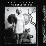 SOL SEPPY - BELLS OF 12