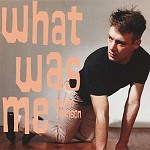 CALVIN JOHNSON - WHAT WAS ME (REISSUE)