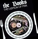 THE BOOKS - LEMON OF PINK, THE (VINYL)