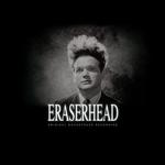 SOUNDTRACK, DAVID LYNCH, ALAN R SPLET - ERASERHEAD (+7') (SILVER VINYL)