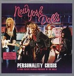 NEW YORK DOLLS - PERSONALITY CRISIS (WHITE VINYL)
