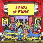 SNOOP DOGG, DAM-FUNK, 7 DAYS OF FUNK - 7 DAYS OF FUNK (EXPLICIT VERSION)