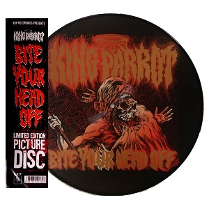 KING PARROT - BITE YOUR HEAD OFF: (PICTURE DISC VINYL)