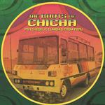 VARIOUS ARTISTS - THE ROOTS OF CHICHA: PSYCHEDELIC CUMBIAS FROM PERU