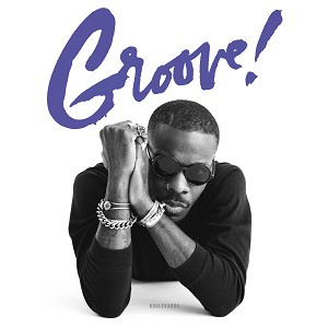 BOULEVARDS - GROOVE!