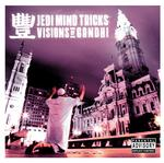 JEDI MIND TRICKS - JEDI MIND TRICKS - VISIONS OF GANDHI (CLEAR VINYL)