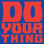 ISAAC HAYES - DO YOUR THING [LP] (2 PREVIOUSLY UNRELEASED TRACKS)
