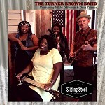 TURNER BROWN BAND - SLIDING STEEL