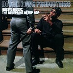 BOOGIE DOWN PRODUCTIONS - GHETTO MUSIC: THE BLUEPRINT OF