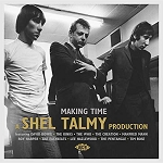 VARIOUS - MAKING TIME - A SHEL TALMY PRO
