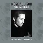 MOSE ALLISON - PARCHMAN FARM
