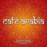 VARIOUS - CAFE ARABIA