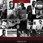 VARIOUS ARTISTS - AMERICAN EPIC: THE BEST OF BLUES (VINYL)
