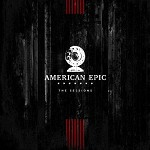 VARIOUS ARTISTS - AMERICAN EPIC: THE SESSIONS (VINYL)