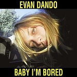 EVAN DANDO - BABY I'M BORED (2CD BOOK-BACK WITH 24 PAGE BOOK)