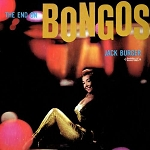 JACK BURGER - THE END ON BONGOS