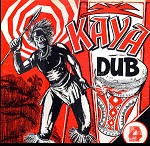 VARIOUS ARTISTS - KAYA DUB / VARIOUS
