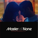 SOUNDTRACK - MASTER OF NONE: SEASON TWO - A NETFLIX ORIGINAL SERIES SOUNDTRACK (VINYL)