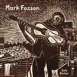 MARK FOSSON - SOLO GUITAR