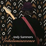ANDY SUMMERS - TRIBOLUMINESCENCE
