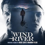NICK CAVE & WARREN ELLIS, SOUNDTRACK - WIND RIVER: ORIGINAL SCORE
