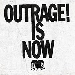 DEATH FROM ABOVE - OUTRAGE! IS NOW