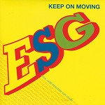 ESG - KEEP ON MOVING