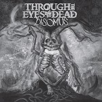 THROUGH THE EYES OF THE DEAD - DISOMUS (VINYL)