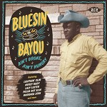 VARIOUS ARISTS - BLUESIN' BY THE BAYOU -..