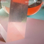 BEACHES - SECOND OF SPRING