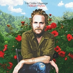 HISS GOLDEN MESSENGER - HALLELUJAH ANYHOW (+DOWNLOAD)