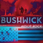 SOUNDTRACK, AESOP ROCK - BUSHWICK: ORIGINAL MOTION PICTURE SOUNDTRACK (LIMITED BLUE MARBLE COLOURED VINYL)