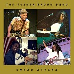 TURNER BROWN BAND - SNEAK ATTACK