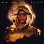 WELDON IRVINE - SPIRIT MAN