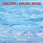 LYDIA LUNCH & ROWLAND S HOWARD - SIBERIA