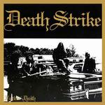 DEATH STRIKE - FUCKIN DEATH