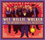 WEE WILLIE WALKER - AFTER A WHILE