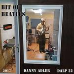 DANNY ADLER - BIT OF BEATLES