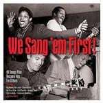 VARIOUS - WE SANG EM FIRST / VARIOUS