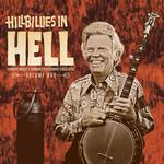VARIOUS ARTISTS - HILLBILLIES IN HELL - COUNTRY MUSIC'S TORMENTED TESTAMENT (1954 - 1974) VOLUME 666