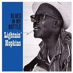 LIGHTNIN' HOPKINS - BLUES IN MY BOTTLE (180G)