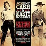 JOHNNY CASH & MARTY ROBBINS - GUNFIGHTER BALLADS & MORE