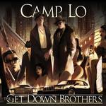 CAMP LO - THE GET DOWN BROTHERS
