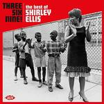 SHIRLEY ELLIS - THREE SIX NINE!