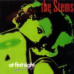 THE STEMS - AT FIRST SIGHT VIOLETS ARE BLUE