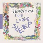 JENNY HVAL - THE LONG SLEEP
