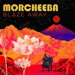 MORCHEEBA - BLAZE AWAY (LILAC COLOURED VINYL)