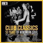 CLUB CLASSICS - 50 YEARS OF NORTHERN SOUL (2LP IN GATEFOLD SLEEVE)