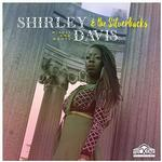 SHIRLEY DAVIS & THE SILVERBACK - WISHES & WANTS
